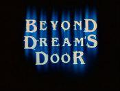BeyondDreamsDoor1