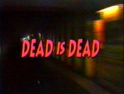 DeadisDead1