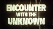 EncounterWithTheUnknown.1.jpg