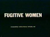 FugitiveWomen1