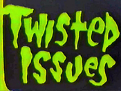 TwistedIssues1